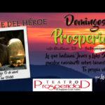 El viaje del héroe en los Domingos de Prosperidad – Laura Tejerina